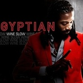 Play & Download Wine Slow - EP by Gyptian | Napster