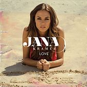 Play & Download Love by Jana Kramer | Napster