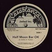 Play & Download Half Moon Bar OK by Jaded Incorporated | Napster