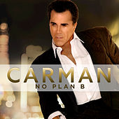 Play & Download No Plan B by Carman | Napster