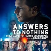 Answers to Nothing (Original Motion Picture Soundtrack) by Various Artists