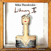 Play & Download Litany II by Mikis Theodorakis (Μίκης Θεοδωράκης) | Napster