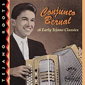 Play & Download 16 Tejano Classics by Conjunto Bernal | Napster