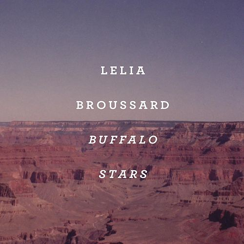 Play & Download Buffalo Stars by Lelia Broussard | Napster