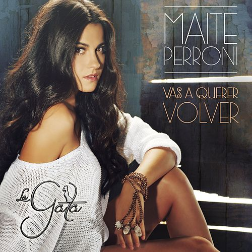 Play & Download Vas a querer volver - Single by Maite Perroni | Napster