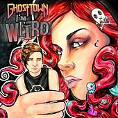 I'm Weird by Ghost Town