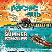 Play & Download The Summer Singles by Pacific Dub | Napster