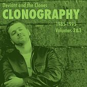 Play & Download Clonography 1985-1995, Vol. 2 & 3 by Deviant | Napster