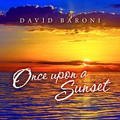 Play & Download Once Upon a Sunset by David Baroni | Napster