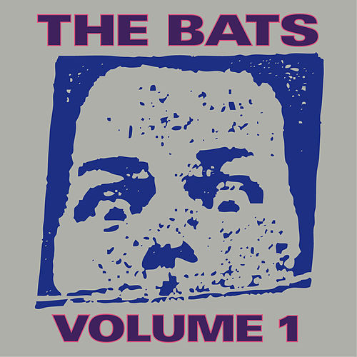 The Bats: Volume 1 by The Bats