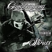 Play & Download Gangbanging Stories by Big Lokote | Napster