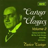 Play & Download Caruso Classics - Vol. 2 by Enrico Caruso | Napster