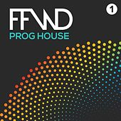 Fast Forward Prog House, Vol. 1 by Various Artists