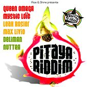 Play & Download Pitaya Riddim by Rise And Shine | Napster