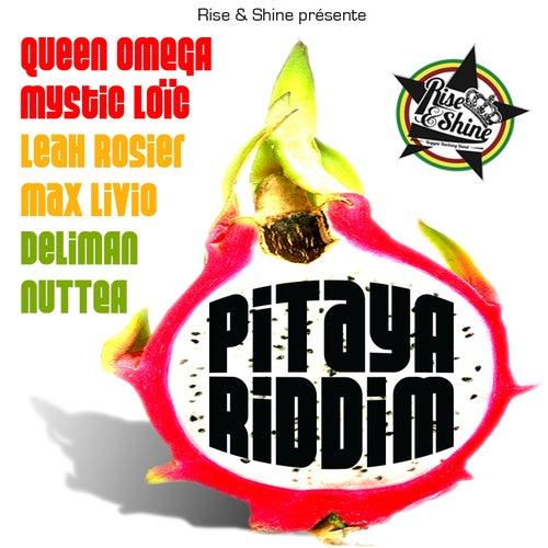 Play & Download Pitaya Riddim by Rise And Shine | Napster