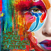 Play & Download Holi Dance Festival Summer 2014 by Various Artists | Napster