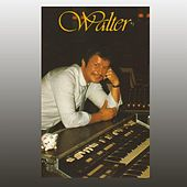 Play & Download Walter by Walter | Napster
