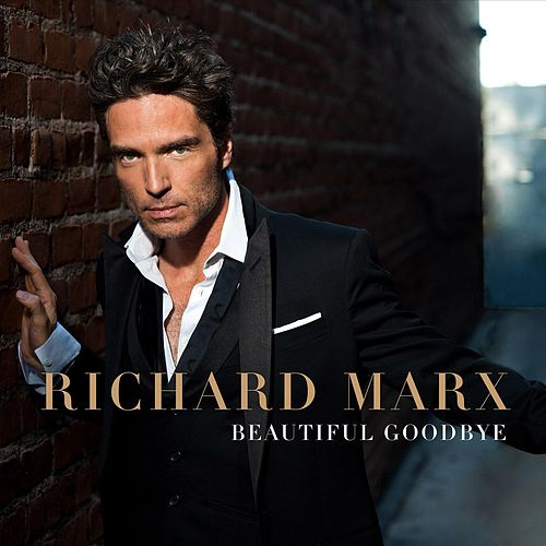 Play & Download Beautiful Goodbye by Richard Marx | Napster