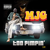 Play & Download Too Pimpin' 2.0 by MJG | Napster