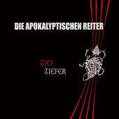Tief.Tiefer by Die Apokalyptischen Reiter