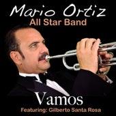 Play & Download Vamos (feat. Gilberto Santa Rosa) - Single by Mario Ortiz Jr. | Napster