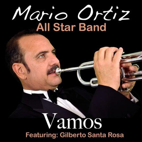 Vamos (feat. Gilberto Santa Rosa) - Single by Mario Ortiz Jr.
