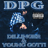 Dillinger & Young Gotti (Digitally Remastered) by Various Artists