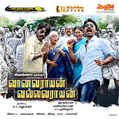 Vaanavarayan Vallavaraayan (Original Motion Picture Soundtrack) by Various Artists