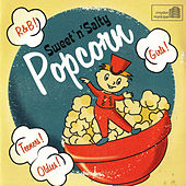 Play & Download Sweet 'N' Salty Popcorn by Various Artists | Napster