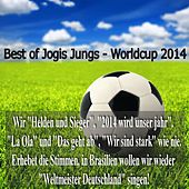 Best of Jogis Jungs - Worldcup 2014 by Various Artists