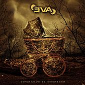 Play & Download Esperando El Amanecer by EVA | Napster