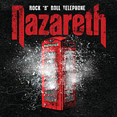 Rock 'n' Roll Telephone: 2 Disc Deluxe Edition by Nazareth