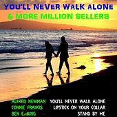 Play & Download You'll Never Walk Alone  & More Million Sellers by Various Artists | Napster