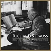 Richard Strauss: Complete Works for Voice & Piano by Various Artists