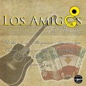 Play & Download El Mensaje by Los Amigos | Napster
