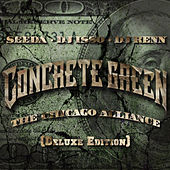 Concrete Green the Chicago Alliance (Deluxe Edition) by Various Artists