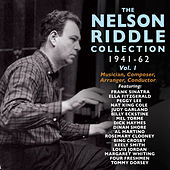 Play & Download The Nelson Riddle Collection 1941-62, Vol. 1 by Various Artists | Napster