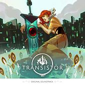 Transistor Original Soundtrack by Darren Korb