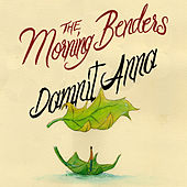 Play & Download Dammit Anna by The Morning Benders | Napster