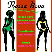 Play & Download Bossa Nova the Best from Brasil, Vol. 1 by Various Artists | Napster