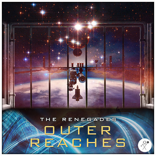 Play & Download Outer Reaches by The Renegades | Napster