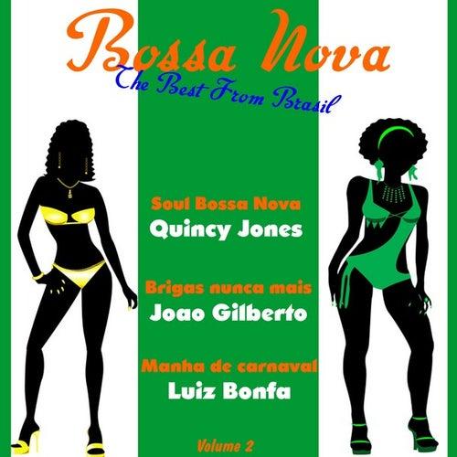 Bossa Nova the Best from Brasil, Vol. 2 by Various Artists