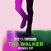 Play & Download The Walker Remix EP by Fitz and the Tantrums | Napster