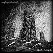 Everything Is Beautiful by Kurt Travis