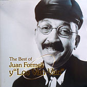 Play & Download The Best of Juan Formell y los Van Van by Juan Formell | Napster
