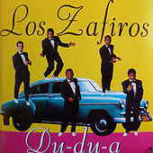 Play & Download Du-du-a by Los Zafiros | Napster