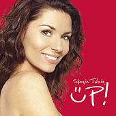 Play & Download Up! by Shania Twain | Napster