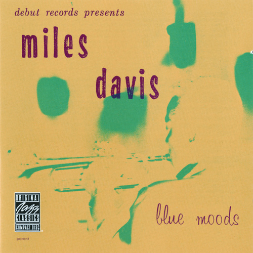Play & Download Blue Moods (OJC) by Miles Davis | Napster