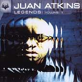 Legends Vol. 1 by Juan Atkins