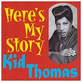 Play & Download Here's My Story by Kid Thomas Valentine | Napster